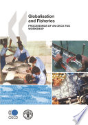 Globalisation And Fisheries Proceedings Of An Oecd Fao Workshop