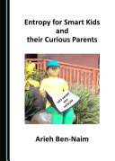 Entropy for Smart Kids and their Curious Parents Pdf/ePub eBook