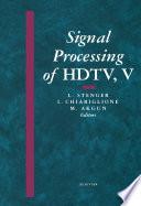 Signal Processing of HDTV  V