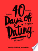 """40 Days of Dating: An Experiment"" by Timothy Goodman, Jessica Walsh"