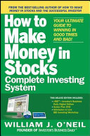 The How to Make Money in Stocks Complete Investing System