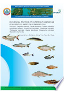 Biological Reviews of Important Cambodian Fish Species, Based on Fishbase 2004