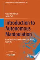 Introduction to Autonomous Manipulation