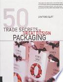 50 Trade Secrets of Great Design Packaging Read Online