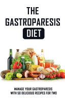 The Gastroparesis Diet