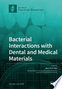 Bacterial Interactions with Dental and Medical Materials Book