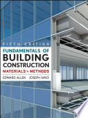 Fundamentals of Building Construction  : Materials and Methods