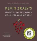 Kevin Zraly's Windows on the World Complete Wine Course