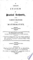 A Complete System of Practical Arithmetic  with Various Branches in the Mathematics Book PDF