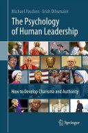 Pdf The Psychology of Human Leadership