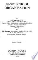 Basic School Organisation by J.C. Aggarwal