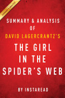 The Girl in the Spider's Web: by David Lagercrantz | Summary & Analysis