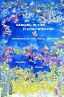 Dancing in Time, Playing with Fire