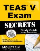 Secrets of the TEAS   V Exam