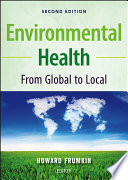 """Environmental Health: From Global to Local"" by Howard Frumkin"