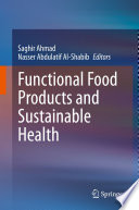 Functional Food Products and Sustainable Health
