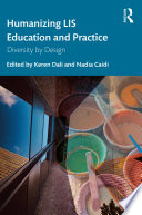 Humanizing Lis Education And Practice