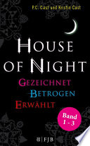 »House of Night« Paket 1 (Band 1-3)