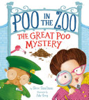 Poo in the Zoo  the Great Poo Mystery