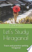 Lets Study Hiragana!