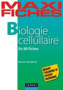Pdf Maxi Fiches de Biologie cellulaire Telecharger