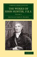 The Works of John Hunter, F.R.S. ebook