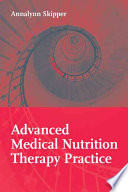 Advanced Medical Nutrition Therapy Practice Book