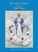 The Our Father / the Hail Mary - Picture Book