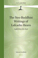 The Neo Buddhist Writings of Lafcadio Hearn