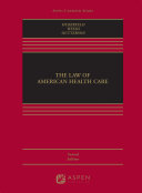 The Law of American Health Care