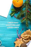 Christmas Shopping List Loved Ones