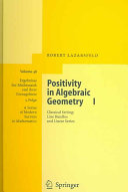 Positivity in Algebraic Geometry I