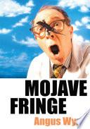 Mojave Fringe