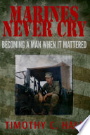 Marines Never Cry  Becoming a Man When it Mattered