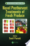Novel Postharvest Treatments of Fresh Produce