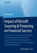 Impact of Aircraft Sourcing & Financing on Financial Success