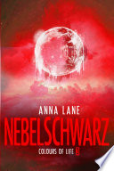 Colours of Life 3: Nebelschwarz