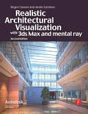 Pdf Realistic Architectural Visualization with 3ds Max and mental ray