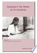 Readings in the Mother by Sri Aurobindo