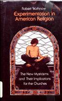 Experimentation in American Religion