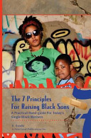7 Principles for Raising Black Sons