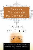 Toward the Future