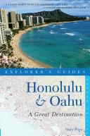Explorer s Guide Honolulu   Oahu  A Great Destination  Second Edition