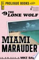 Lone Wolf  9  Miami Marauder