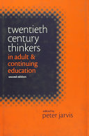 Twentieth Century Thinkers in Adult and Continuing Education