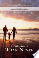 Better Now Than Never Book