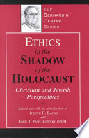 Ethics in the Shadow of the Holocaust