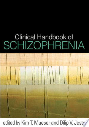 Download Clinical Handbook of Schizophrenia Free PDF Books - Free PDF