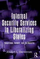Internal Security Services in Liberalizing States [Pdf/ePub] eBook