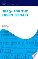 SBAQs for the FRCEM Primary